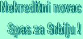 Стојан Ненадовић – Нехредитни новац спас за Србију!